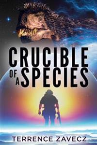 Crucible of a Species