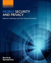 Mobile Security and Privacy
