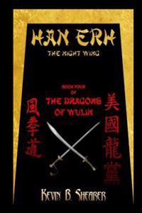 Han Erh: Book Four of the Dragons of Wulin