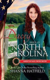 Dacey: Bride of North Carolina