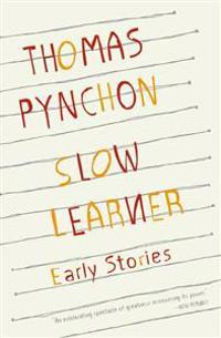 Slow Learner: Early Stories with an Introduction by the Author