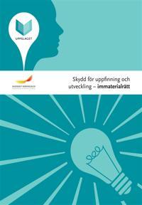 Uppslaget - Immaterialrätt : Skydd för uppfinning och utveckling