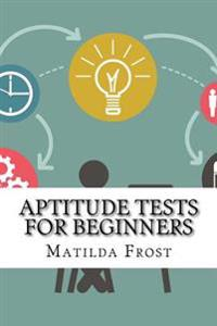 Aptitude Tests for Beginners
