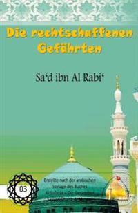 Die Rechtschaffenen Gefahrten - Sa'd Ibn Al Rabi'