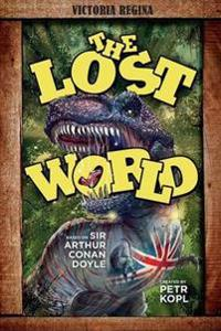 The Lost World - An Arthur Conan Doyle Graphic Novel