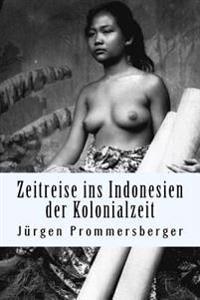 Zeitreise Ins Indonesien Der Kolonialzeit: Barbusige Frauen Von Bali, Sumatra Und Borneo Bei Der Taglichen Arbeit