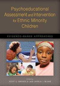 Psychoeducational Assessment and Intervention for Ethnic Minority Children