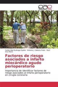 Factores de Riesgo Asociados a Infarto Miocardico Agudo Perioperatorio