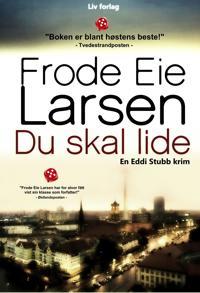 Du skal lide - Frode Eie Larsen pdf epub