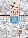 Pierre the Maze Detective and the Great Coloring Adventure