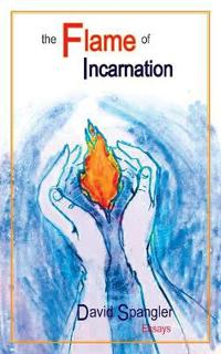 The Flame of Incarnation