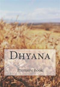Dhyana: Book 1 Premiere