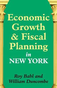 Economic Growth and Fiscal Planning in New York