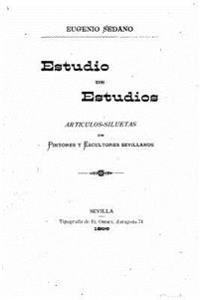 Estudio de Estudios, Articulos-Siluetas de Pintores y Escultores Sevillanos