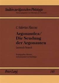 Argonautica / Die Sendung Der Argonauten: Lateinisch / Deutsch