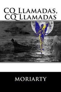 CQ Llamadas, CQ Llamadas