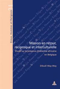 Mission En Retour, Reciproque Et Interculturelle