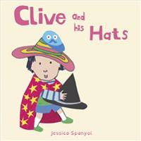 Clive and His Hats - Jessica Spanyol - böcker (9781846438851)     Bokhandel