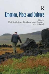 Emotion, Place and Culture