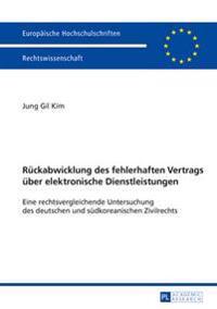 Rueckabwicklung Des Fehlerhaften Vertrags Ueber Elektronische Dienstleistungen