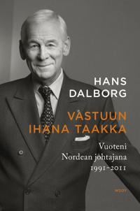 Vastuun ihana taakka - Vuoteni Nordean johtajana 1991-2011