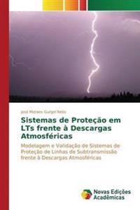Sistemas de Protecao Em Lts Frente a Descargas Atmosfericas
