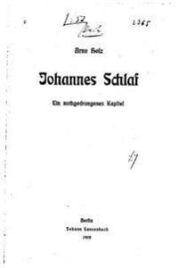 Johannes Schlaf, Ein Nothgedrungenes Kapitel