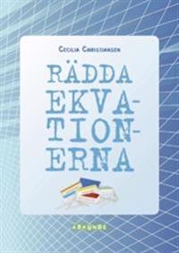 Rädda ekvationerna Blå Lärarhandledning