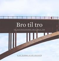 Bro til tro - Gina Gjerme, Siri Kalvatn pdf epub