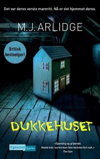 Dukkehuset - M.J Arlidge   Ridgeroadrun.org