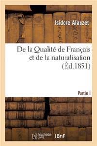 de la Qualite de Francais Et de la Naturalisation
