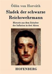 Sladek Der Schwarze Reichswehrmann