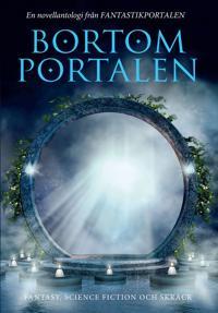 Bortom portalen : en novellantologi från Fantastikportalen