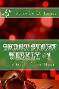 Short Story Weekly #1: The Gift of the Magi