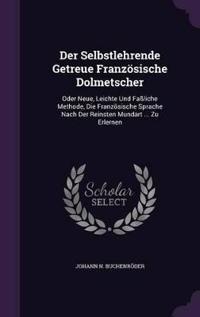 Der Selbstlehrende Getreue Franzosische Dolmetscher