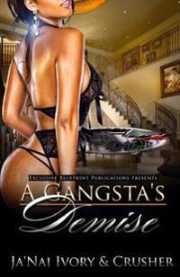 A Gangsta's Demise