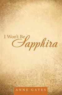 I Won't Be Sapphira