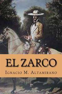 El Zarco (Spanish Edition)