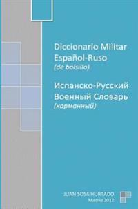 Diccionario Militar Espanol-Ruso de Bolsillo