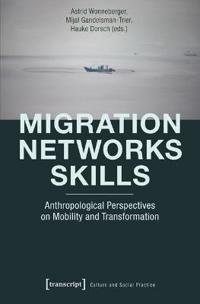 Migration - Networks -Skills