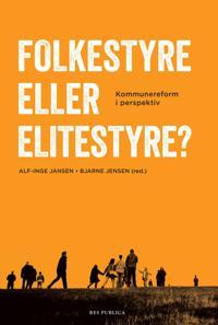 Folkestyre eller elitestyre?