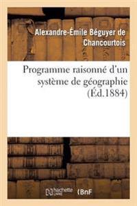 Programme Raisonne D'Un Systeme de Geographie