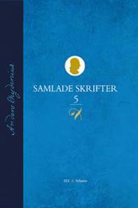 Samlade Skrifter D. 5, 1775 - 1793