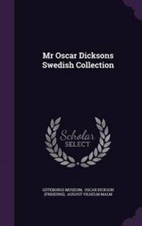 MR Oscar Dicksons Swedish Collection