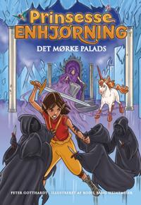 Prinsesse Enhjørning - Det mørke palads