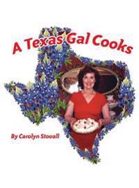 A Texas Gal Cooks