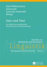 Satz Und Text: Zur Relevanz Syntaktischer Strukturen Zur Textkonstitution
