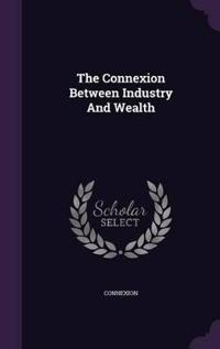 The Connexion Between Industry and Wealth