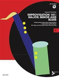 Improvisation 101: Major, Minor and Blues. Eb-Instrumente