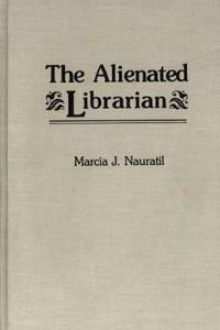 The Alienated Librarian
